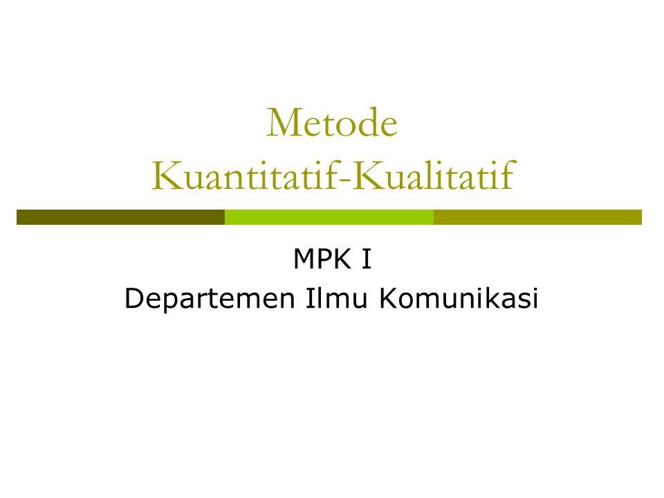 Metode Kuantitatif-Kualitatif