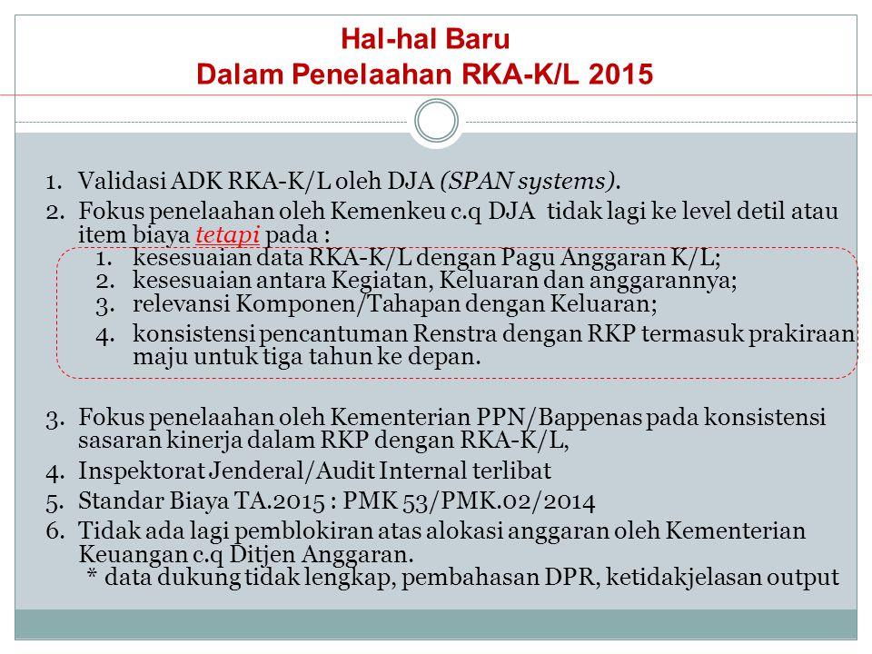 Hal-hal Baru Dalam Penelaahan RKA-K/L 2015