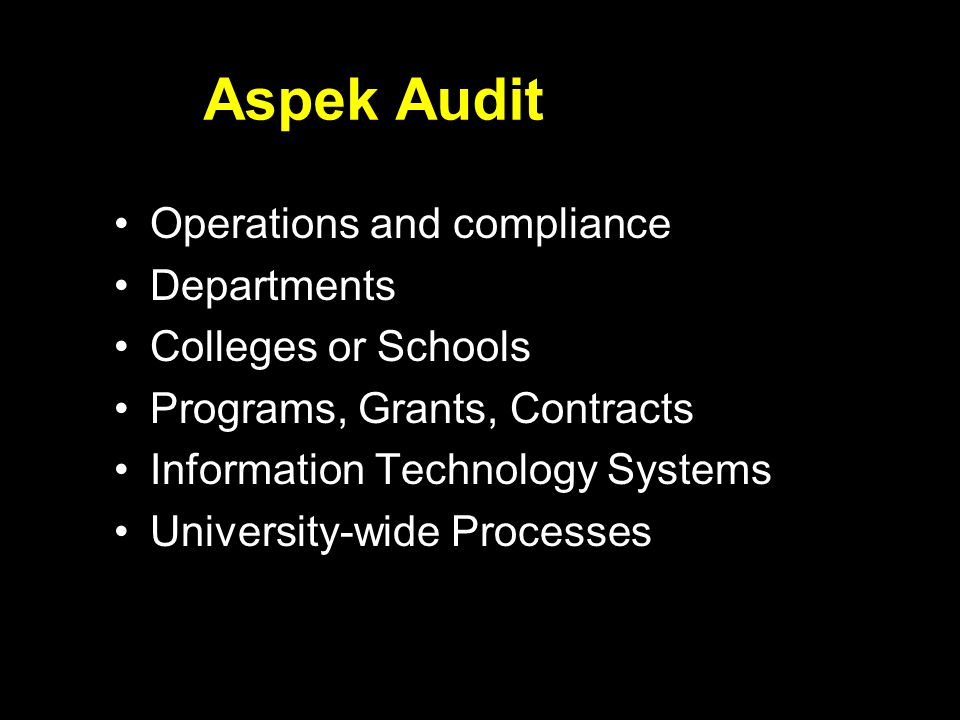 Aspek Audit Operations and compliance Departments Colleges or Schools