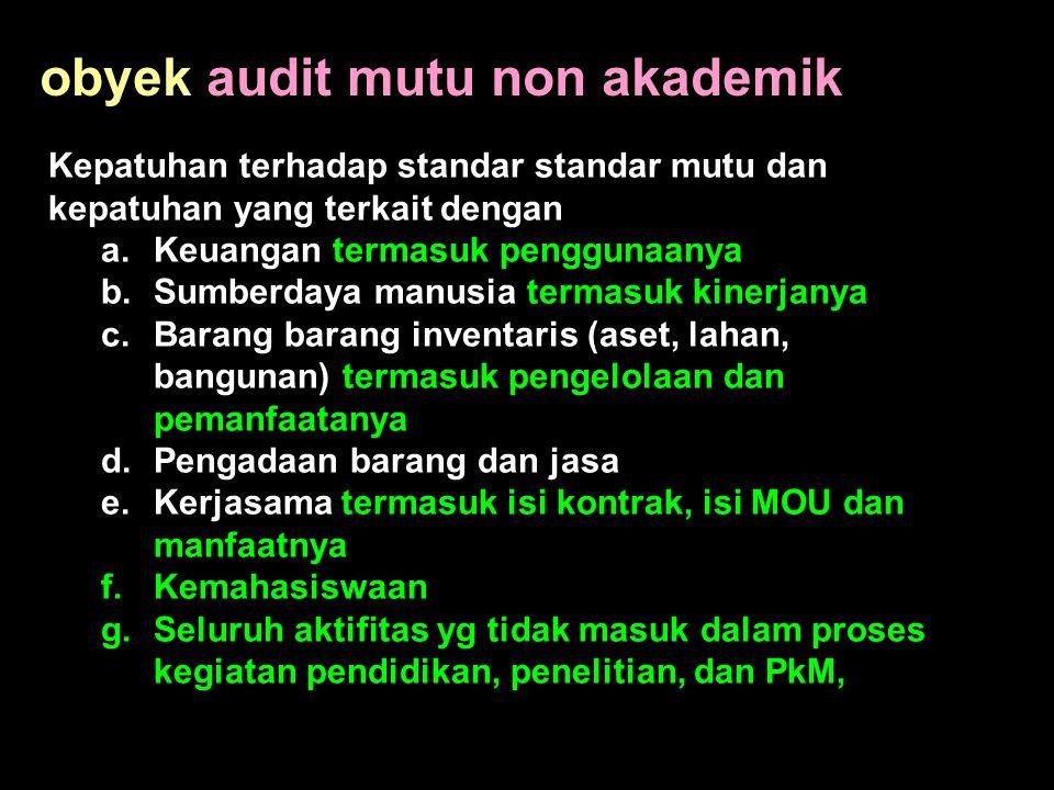 obyek audit mutu non akademik