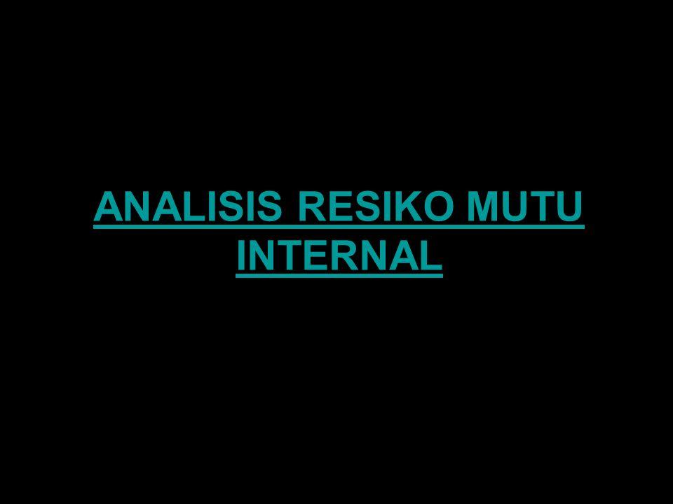 ANALISIS RESIKO MUTU INTERNAL
