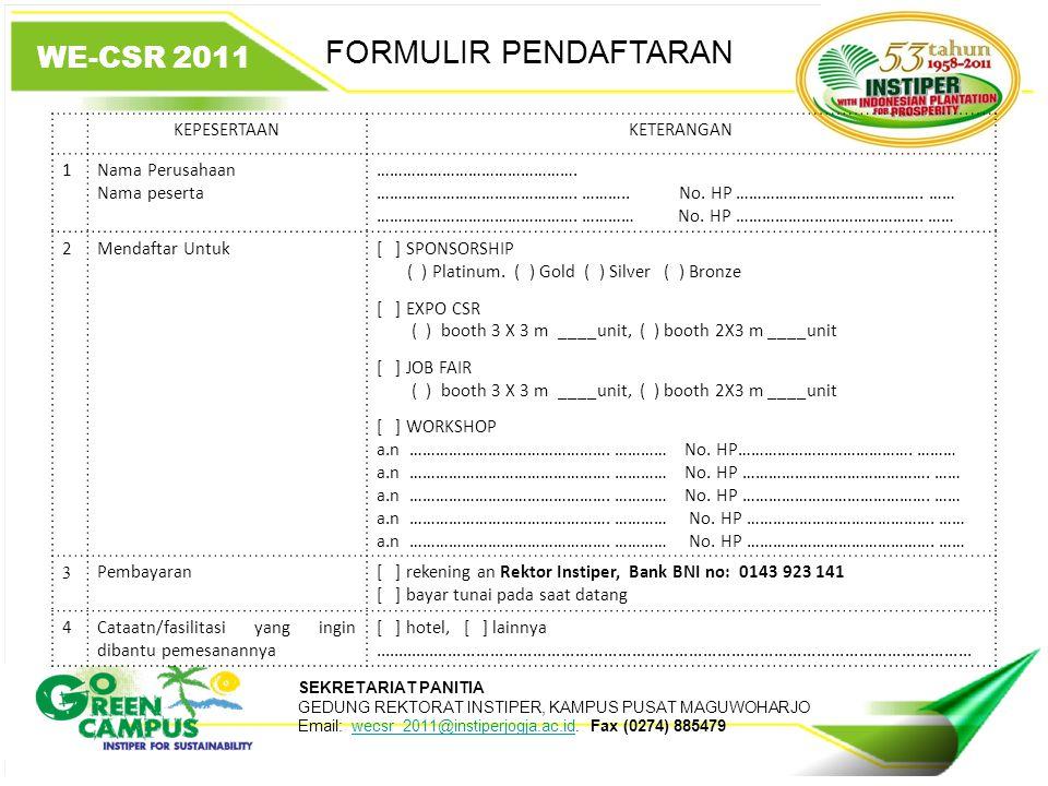 FORMULIR PENDAFTARAN WE-CSR 2011 KEPESERTAAN KETERANGAN 1
