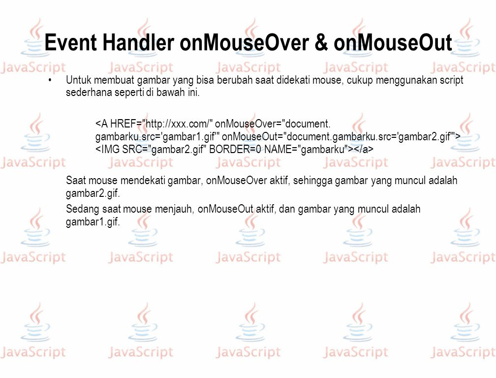 Event Handler onMouseOver & onMouseOut