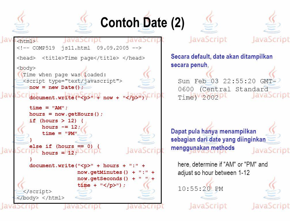 Contoh Date (2) Secara default, date akan ditampilkan secara penuh,