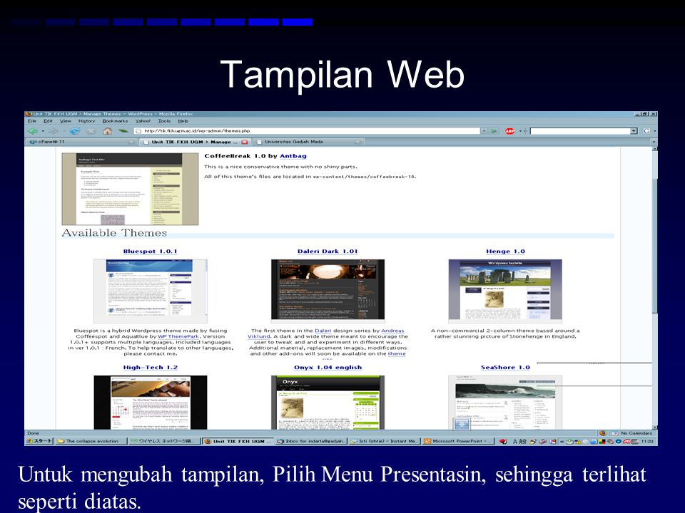 Tampilan Web Untuk mengubah tampilan, Pilih Menu Presentasin, sehingga terlihat seperti diatas.