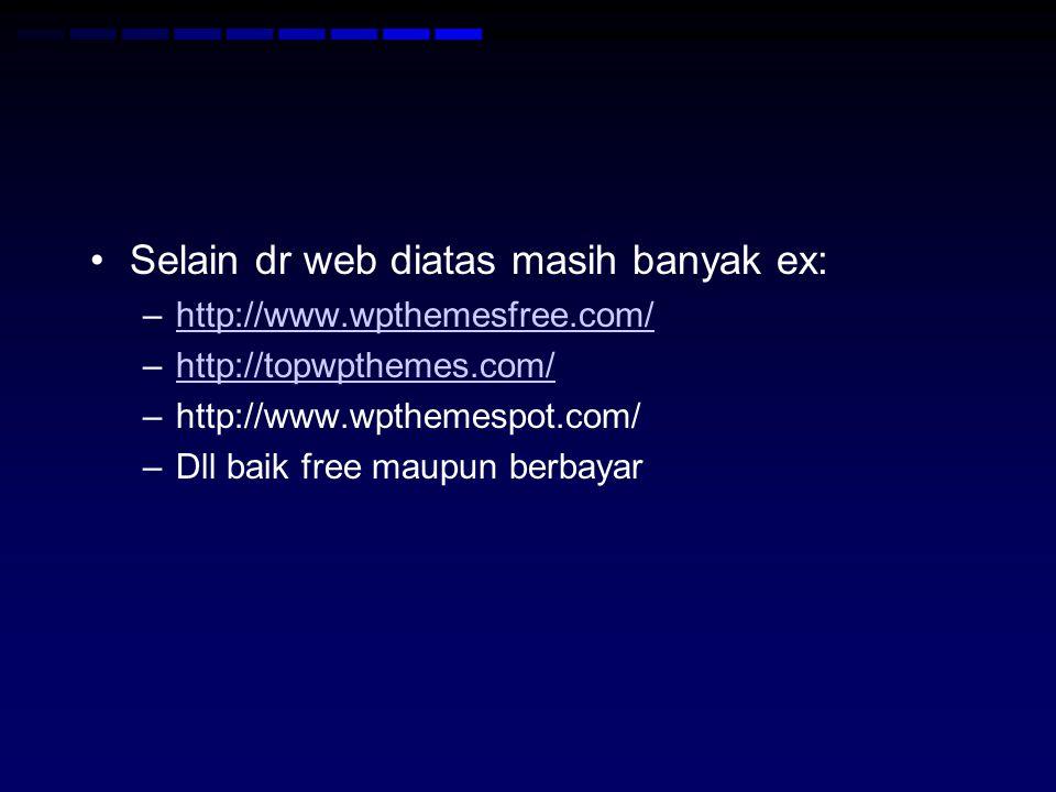 Selain dr web diatas masih banyak ex: