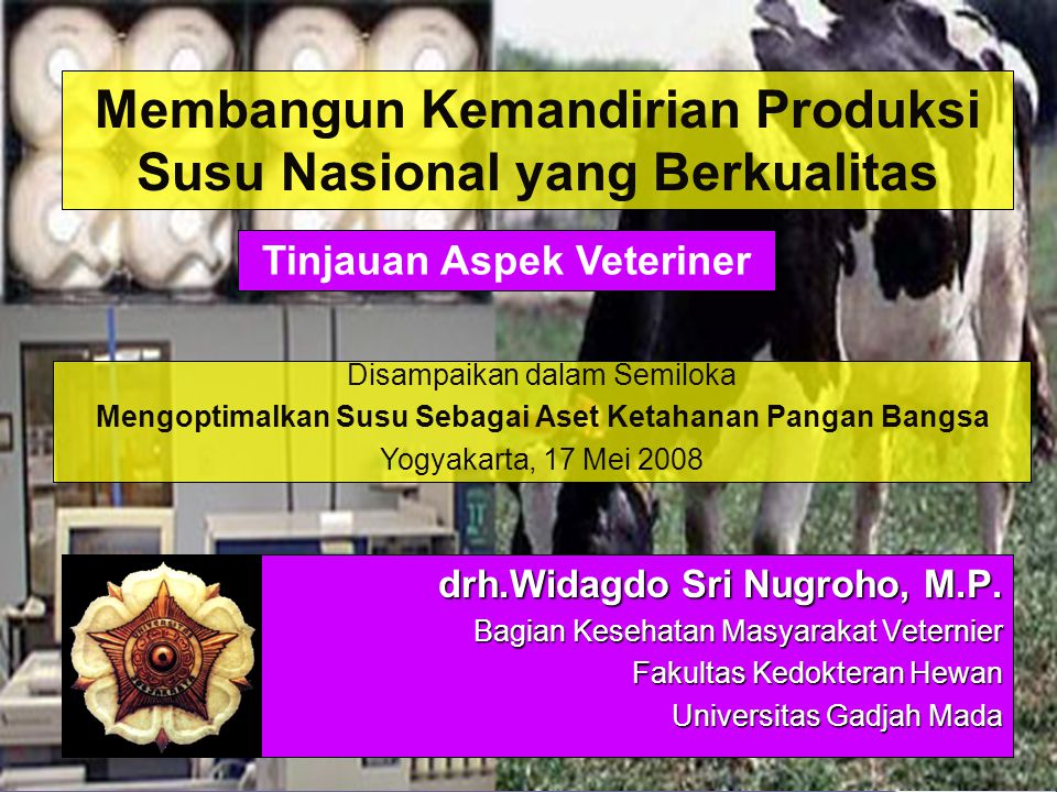 Membangun Kemandirian Produksi Susu Nasional yang Berkualitas