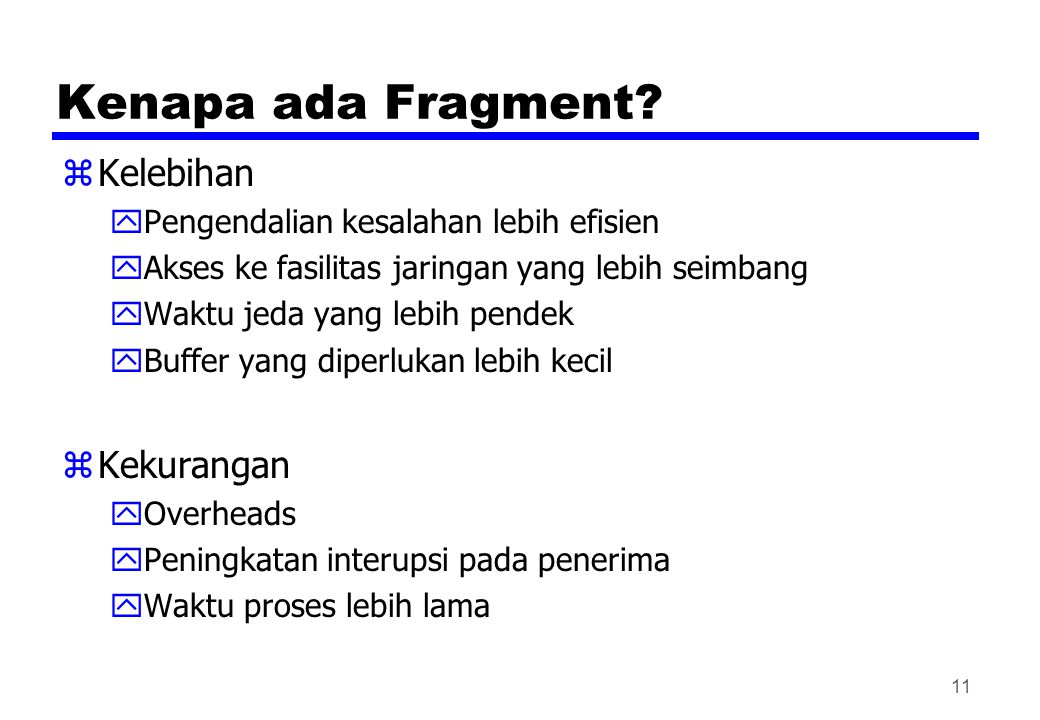 Kenapa ada Fragment Kelebihan Kekurangan