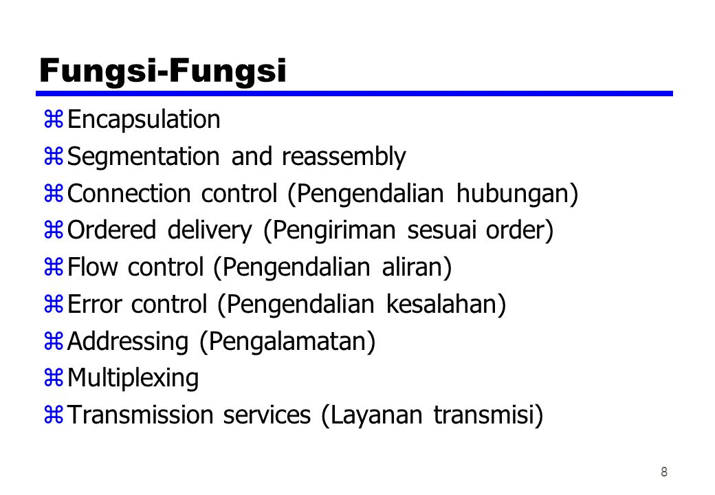 Fungsi-Fungsi Encapsulation Segmentation and reassembly