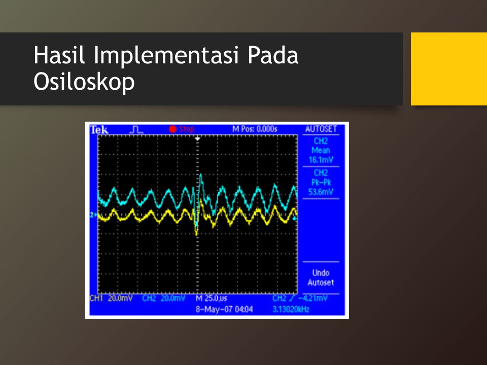 Hasil Implementasi Pada Osiloskop