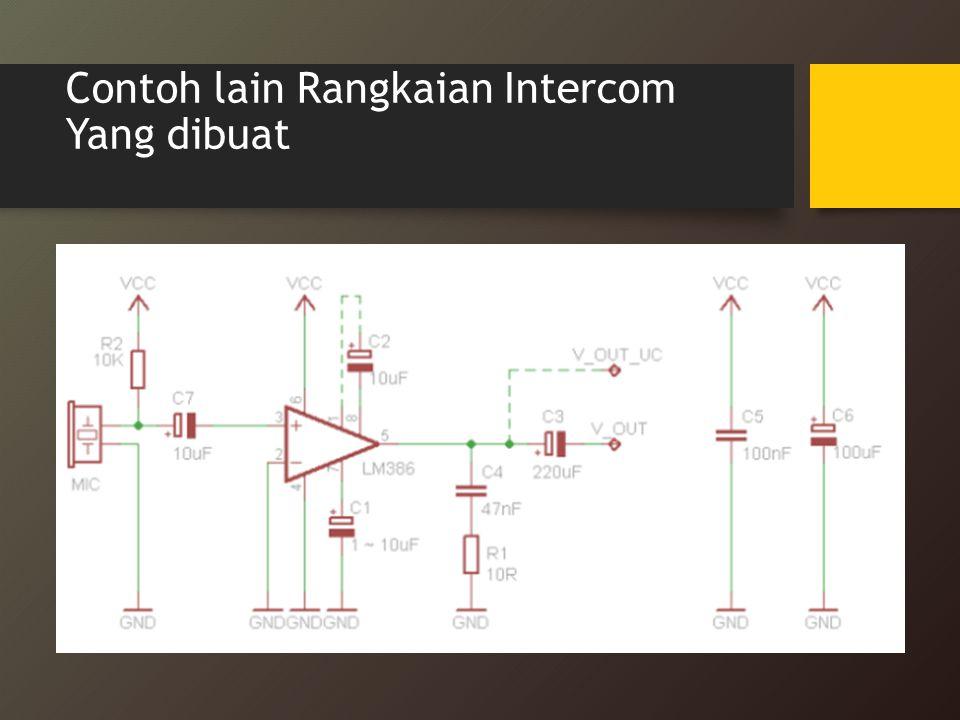 Contoh lain Rangkaian Intercom Yang dibuat