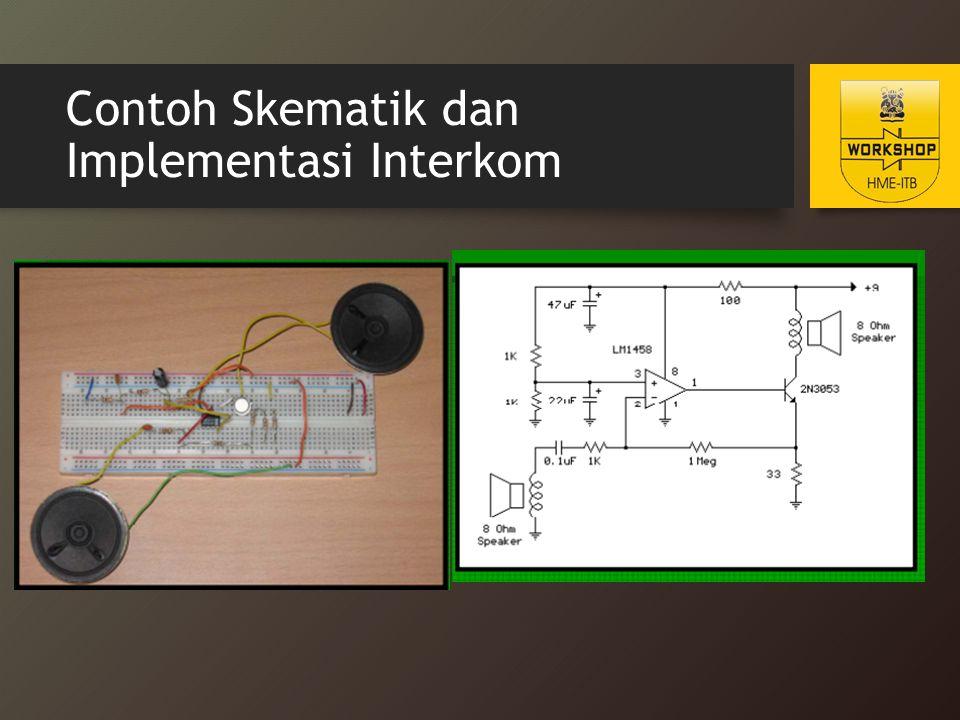 Contoh Skematik dan Implementasi Interkom