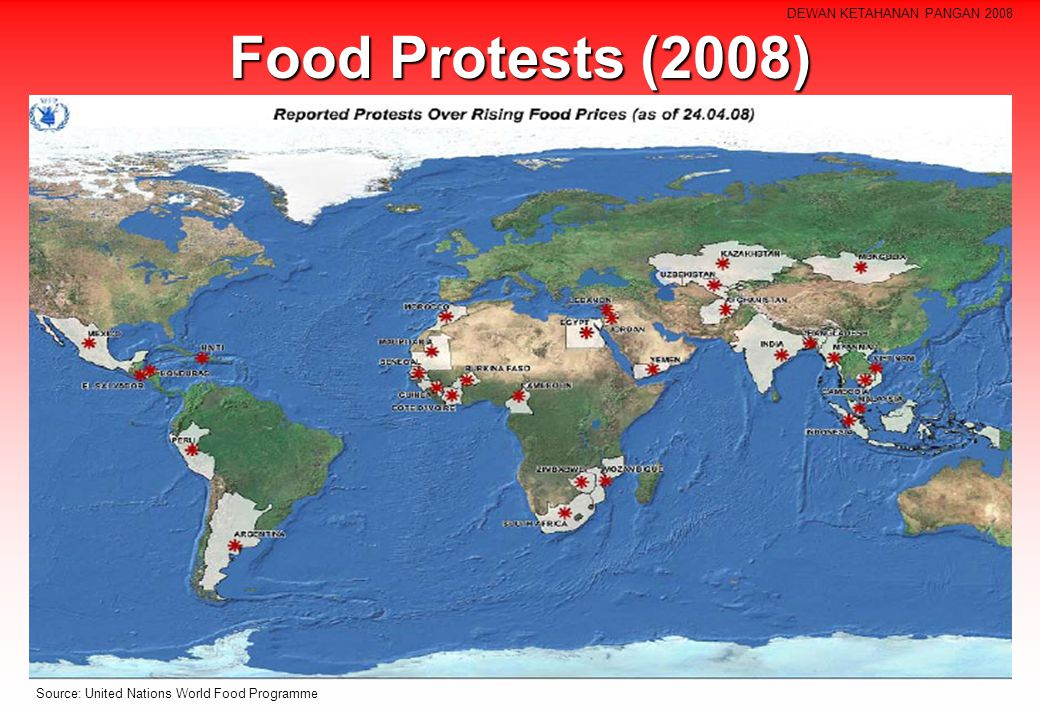 Food Protests (2008) Source: United Nations World Food Programme