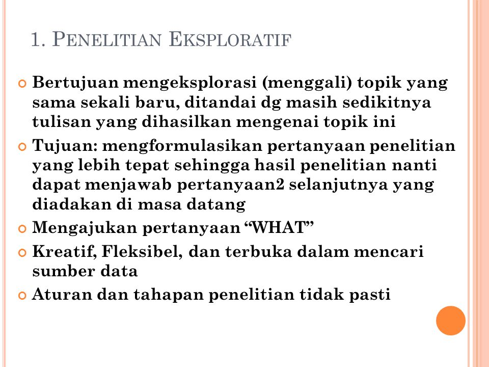 1. Penelitian Eksploratif