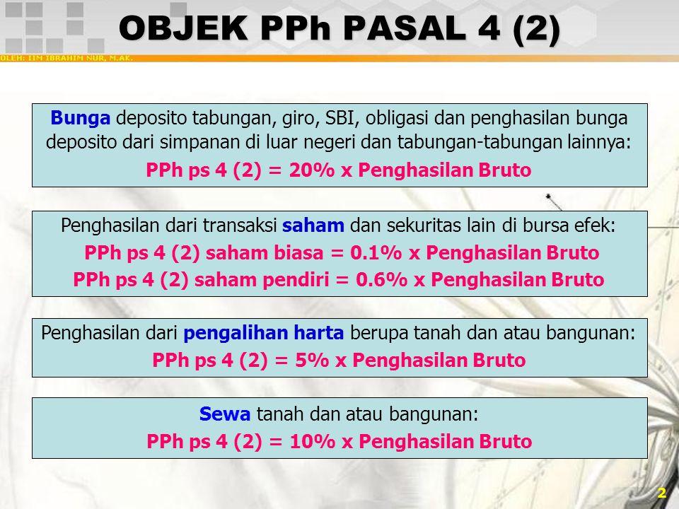 OBJEK PPh PASAL 4 (2)