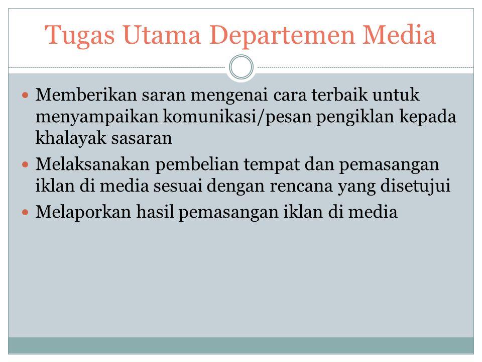 Tugas Utama Departemen Media