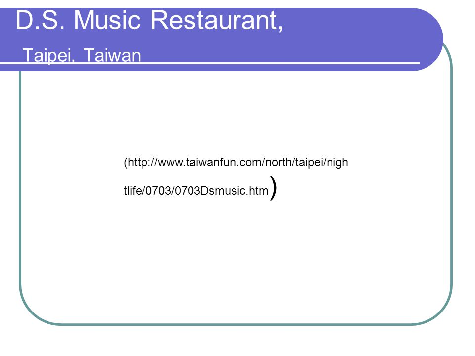D.S. Music Restaurant, Taipei, Taiwan