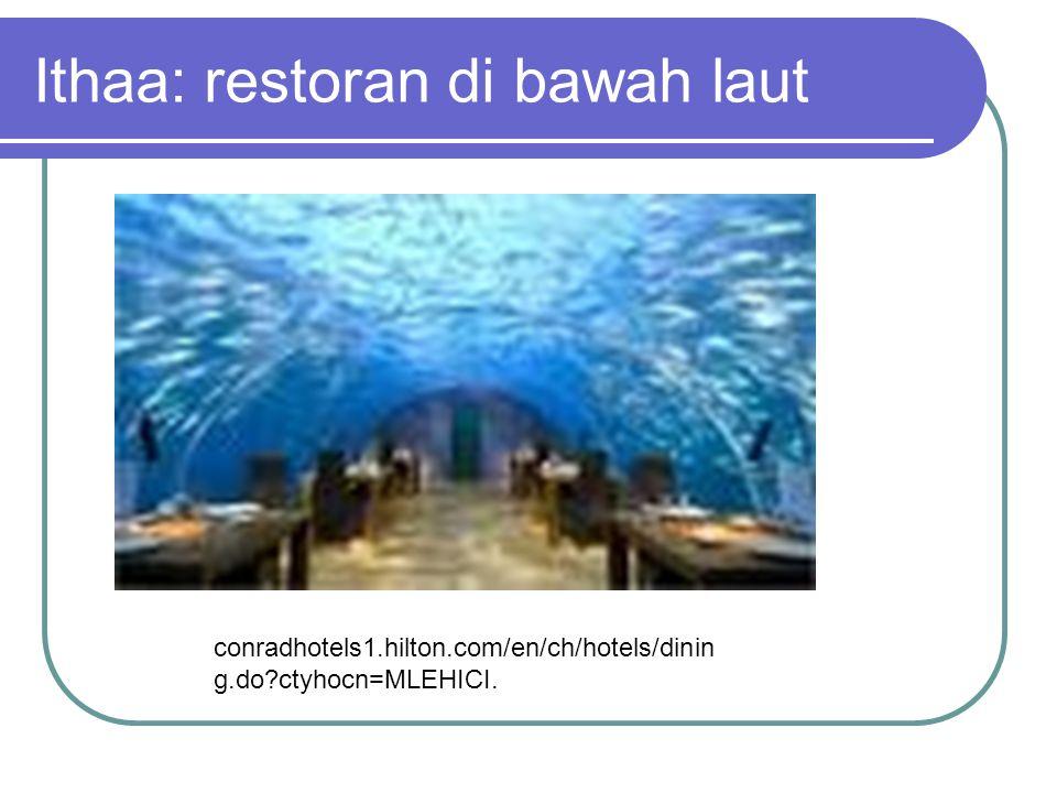 Ithaa: restoran di bawah laut