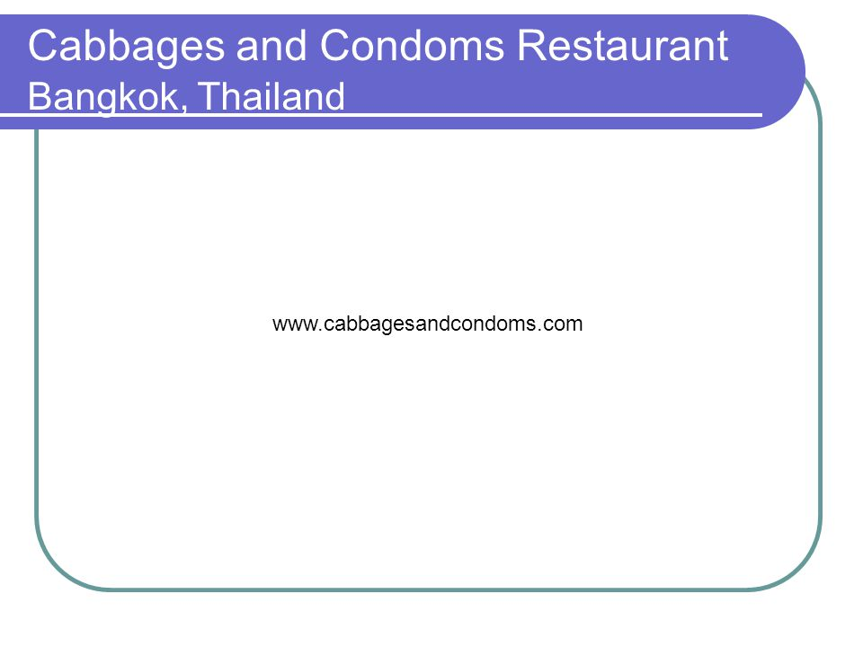 Cabbages and Condoms Restaurant Bangkok, Thailand