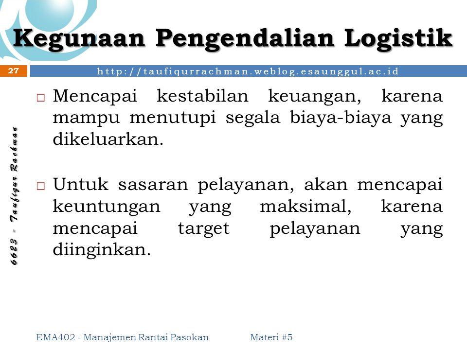 Kegunaan Pengendalian Logistik