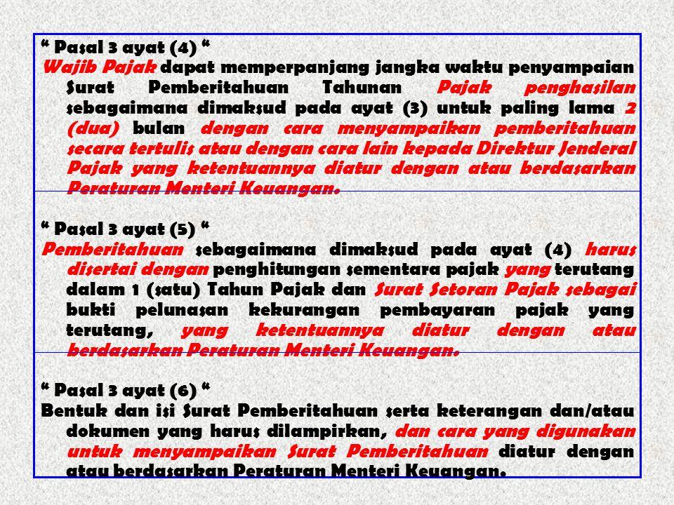 Pasal 3 ayat (4)