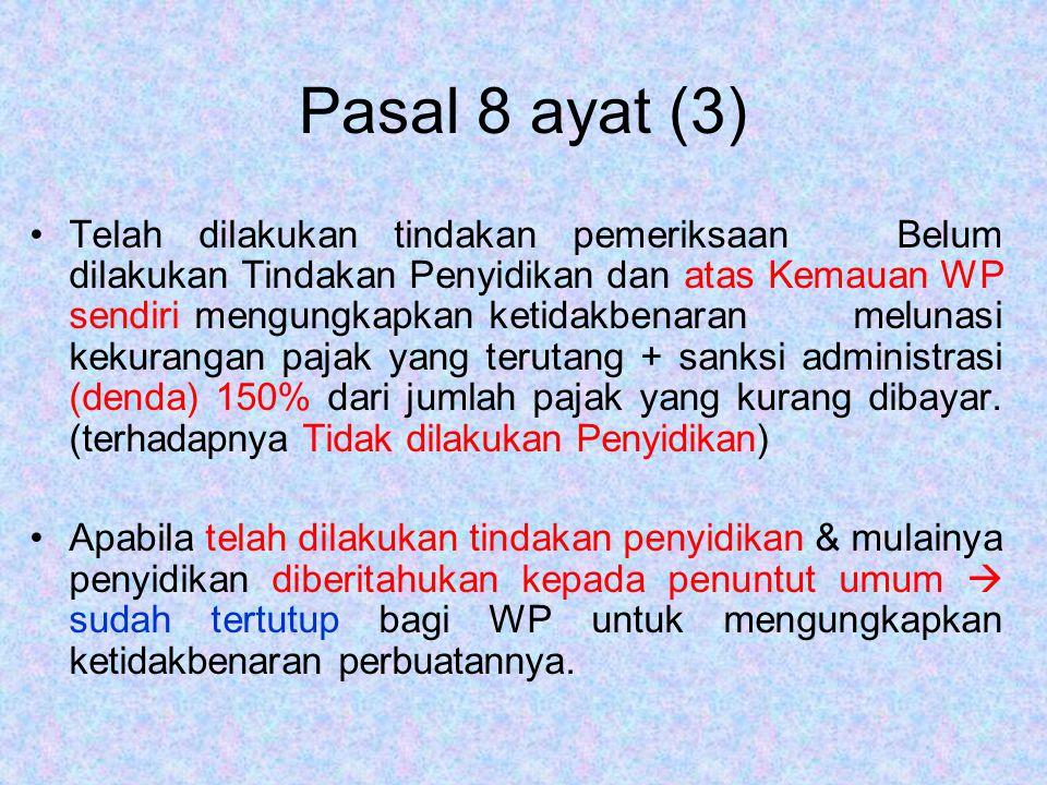 Pasal 8 ayat (3)