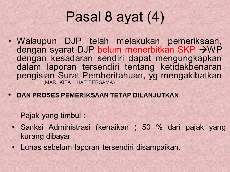 Pasal 8 ayat (4) Pajak yang timbul :