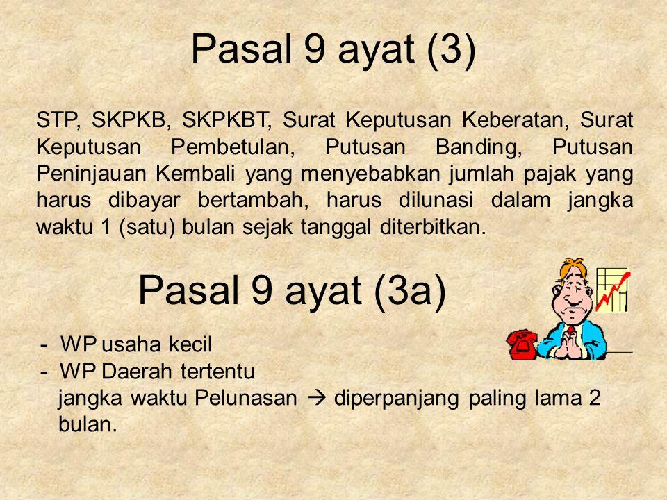 Pasal 9 ayat (3) Pasal 9 ayat (3a)