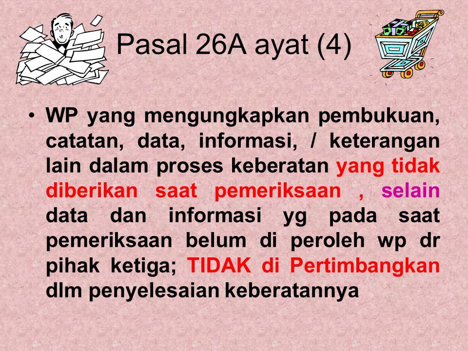 Pasal 26A ayat (4)