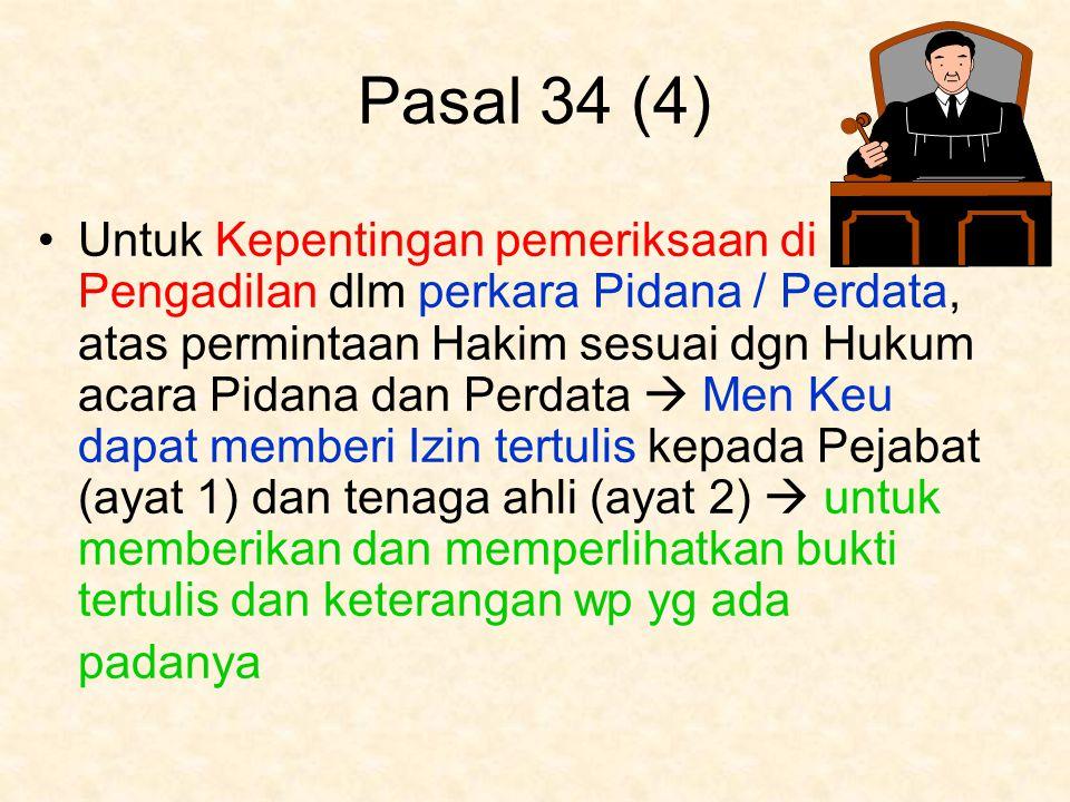 Pasal 34 (4)