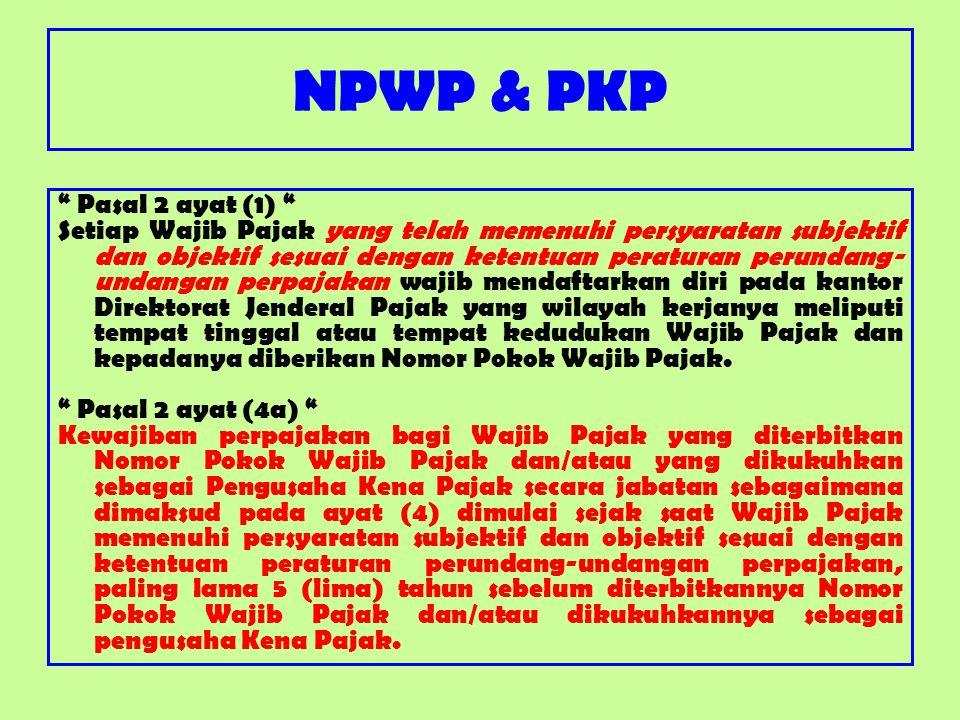 NPWP & PKP Pasal 2 ayat (1)