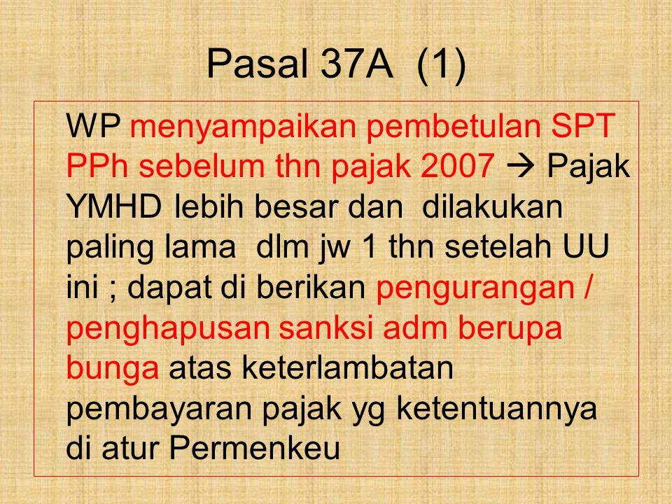 Pasal 37A (1)