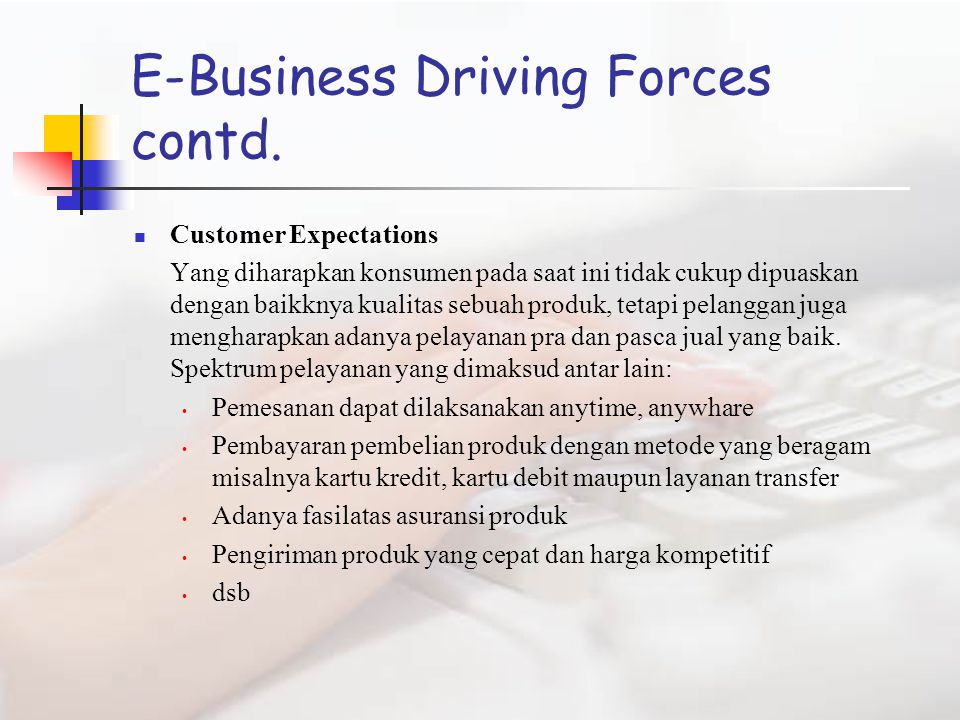 E-Business Driving Forces contd.