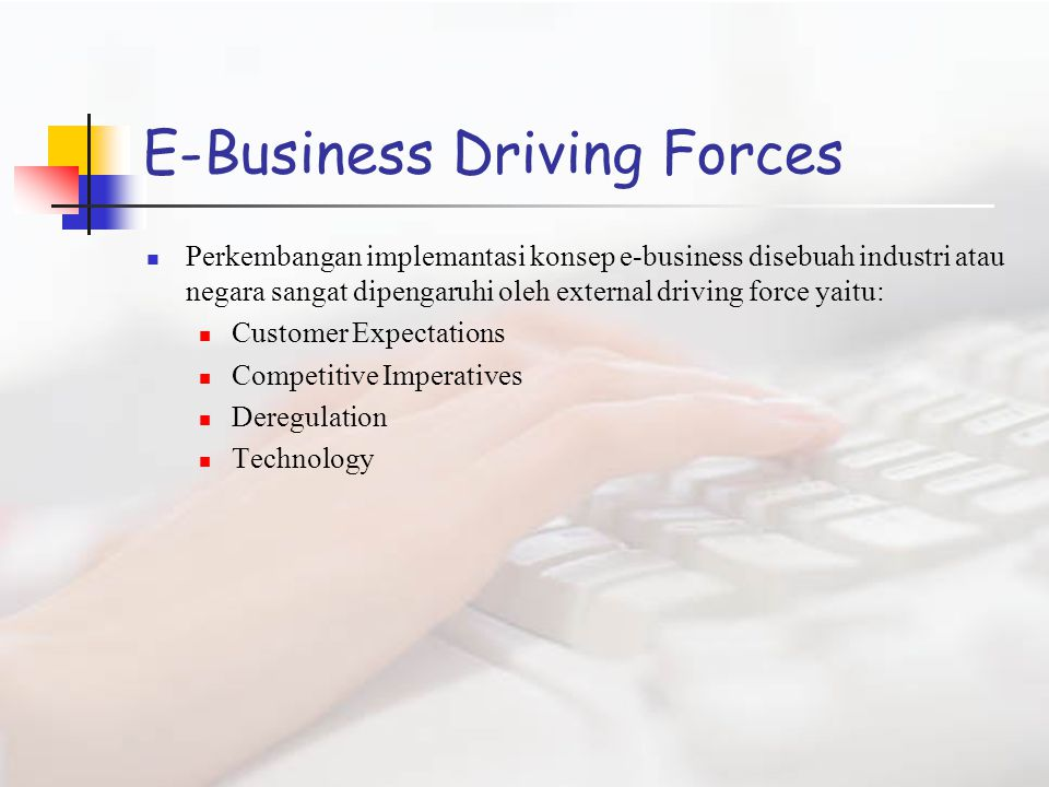 E-Business Driving Forces