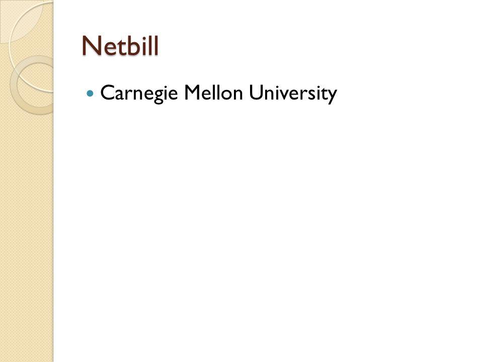 Netbill Carnegie Mellon University
