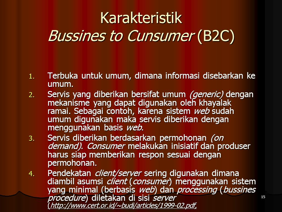 Karakteristik Bussines to Cunsumer (B2C)