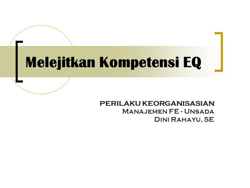 Melejitkan Kompetensi EQ
