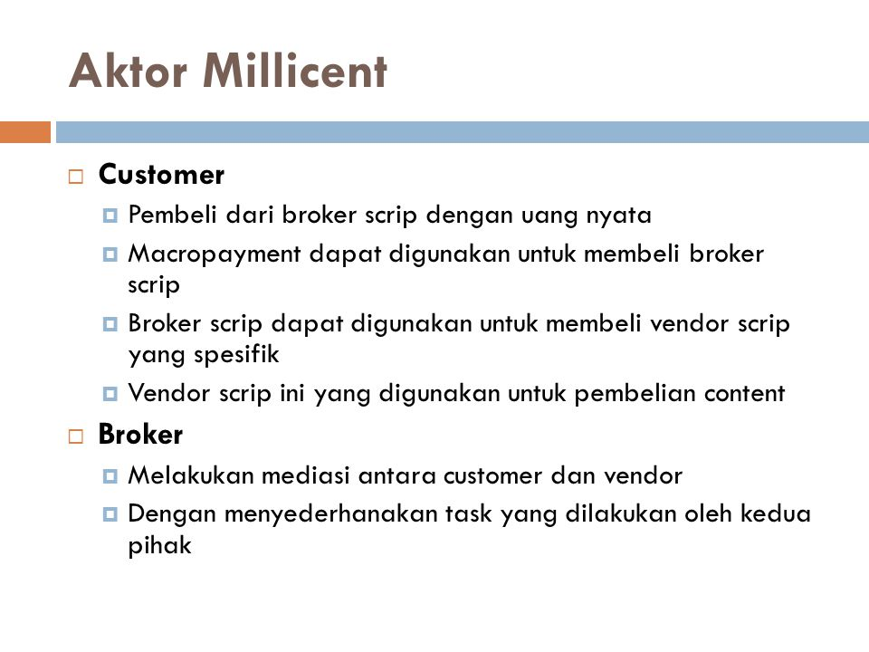 Aktor Millicent Customer Broker