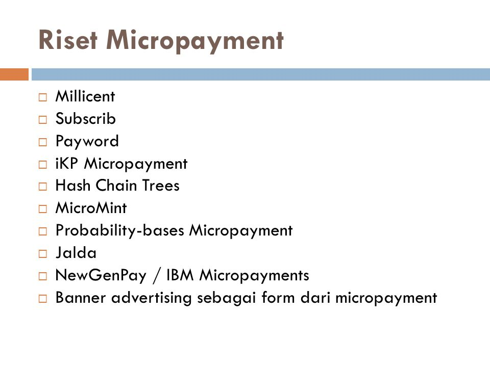 Riset Micropayment Millicent Subscrib Payword iKP Micropayment
