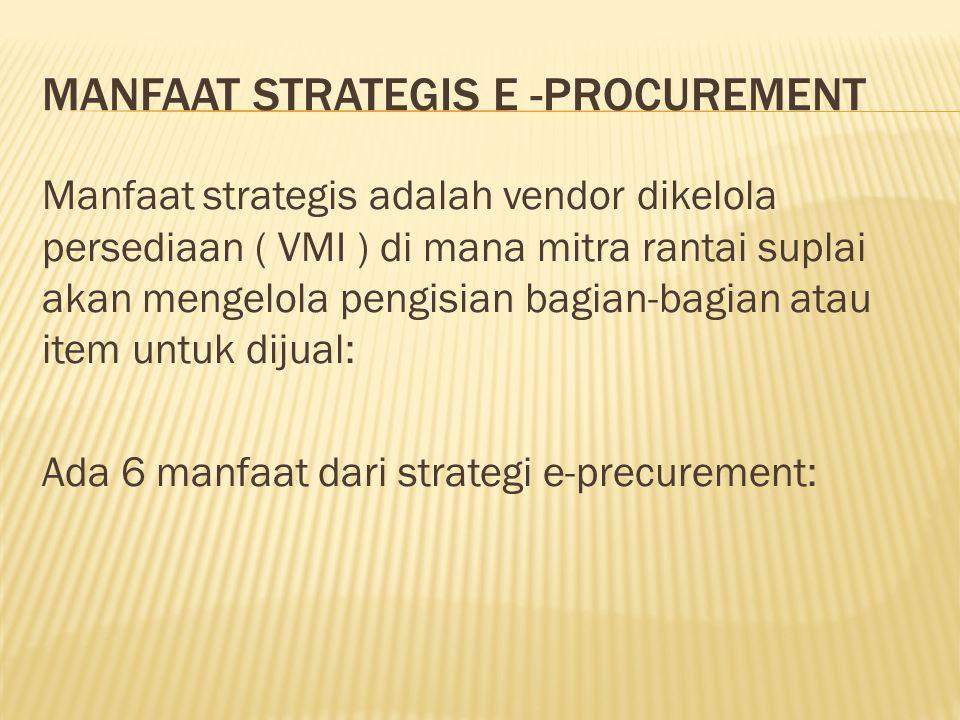 Manfaat strategis e -procurement