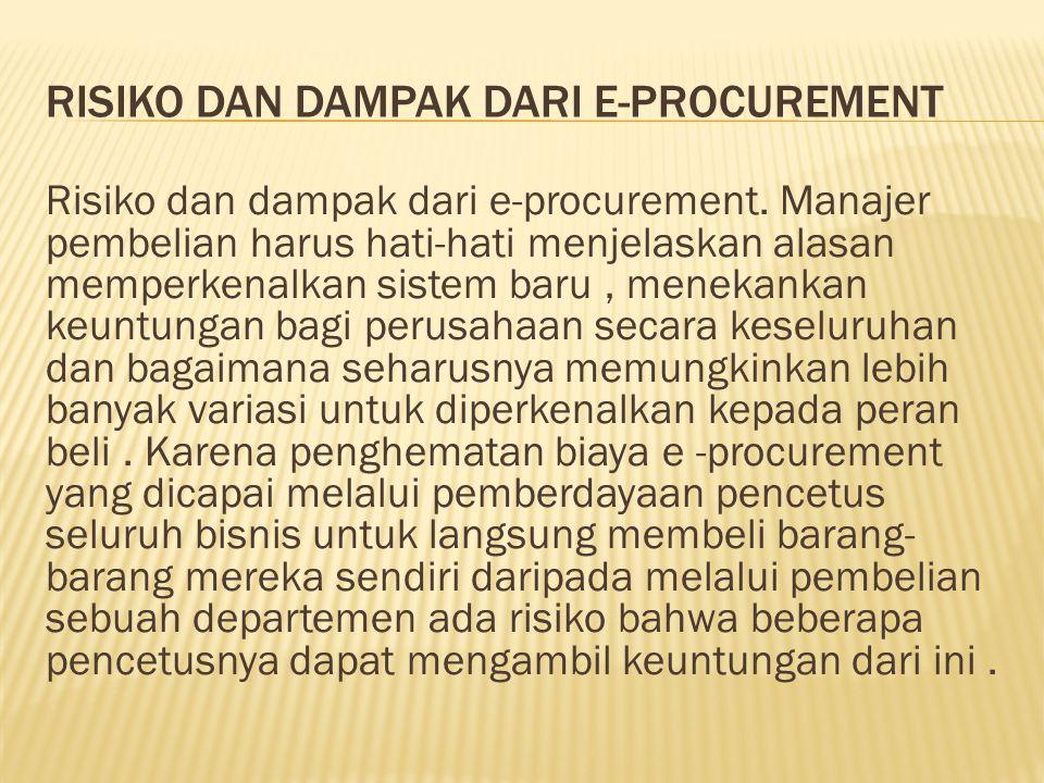Risiko dan dampak dari e-procurement
