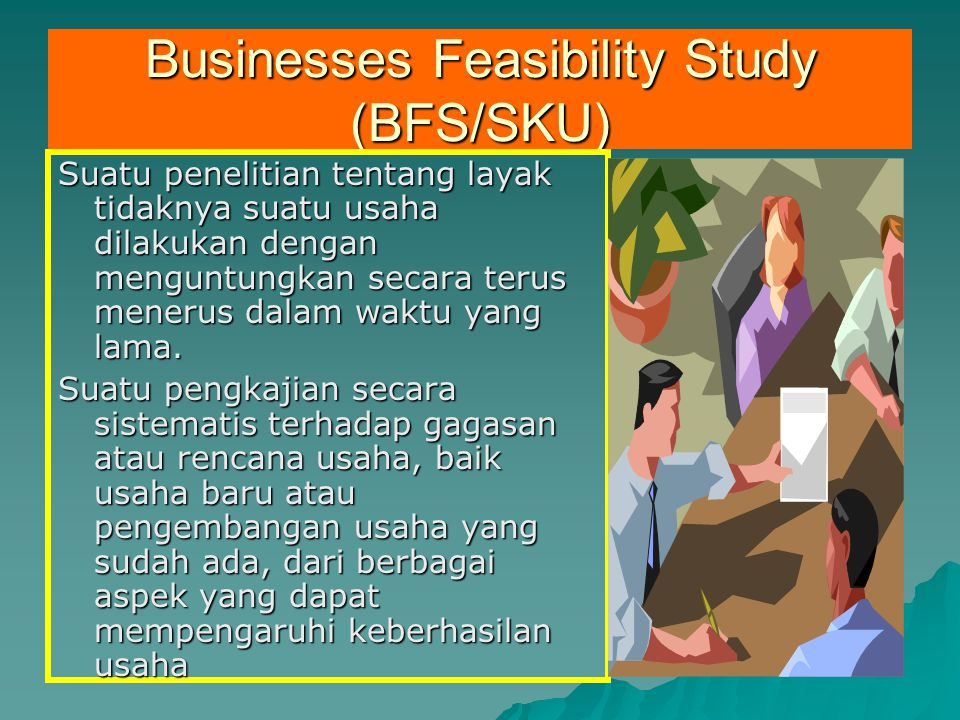 Businesses Feasibility Study (BFS/SKU)