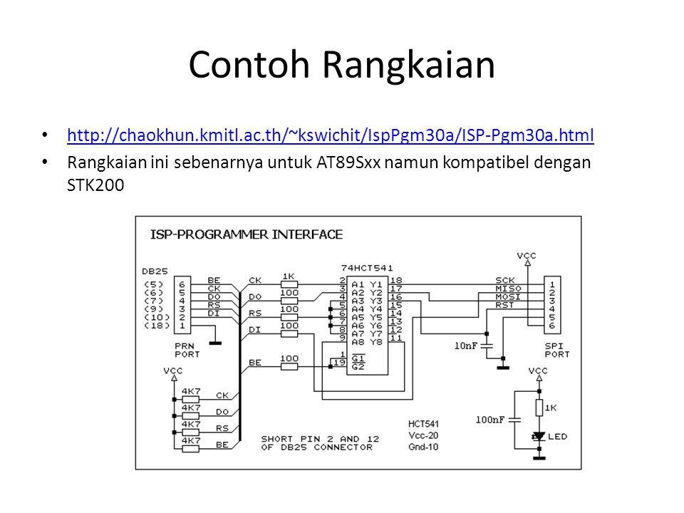 Contoh Rangkaian http://chaokhun.kmitl.ac.th/~kswichit/IspPgm30a/ISP-Pgm30a.html.