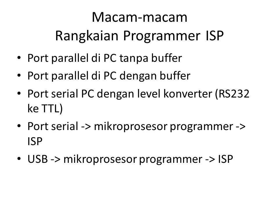 Macam-macam Rangkaian Programmer ISP