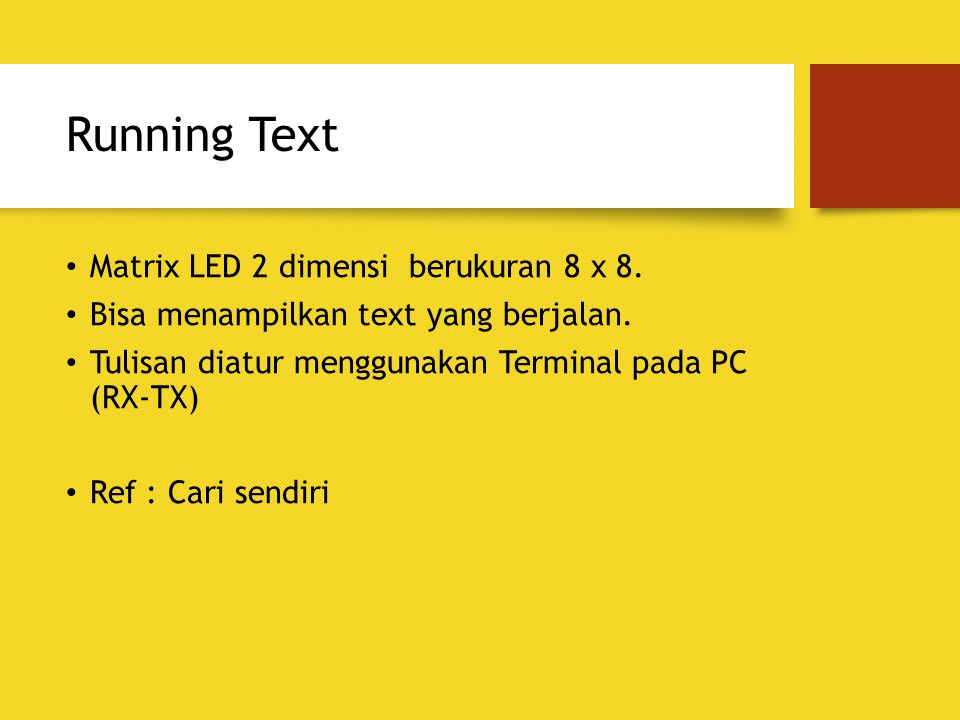 Running Text Matrix LED 2 dimensi berukuran 8 x 8.