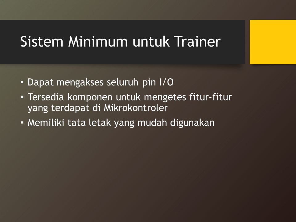Sistem Minimum untuk Trainer