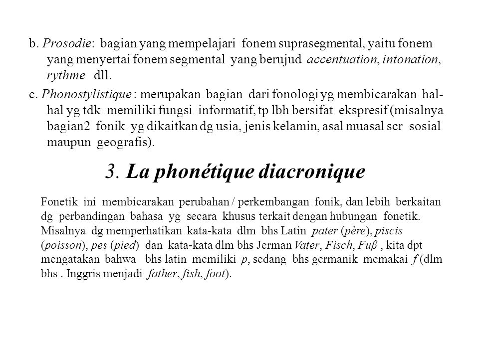 3. La phonétique diacronique