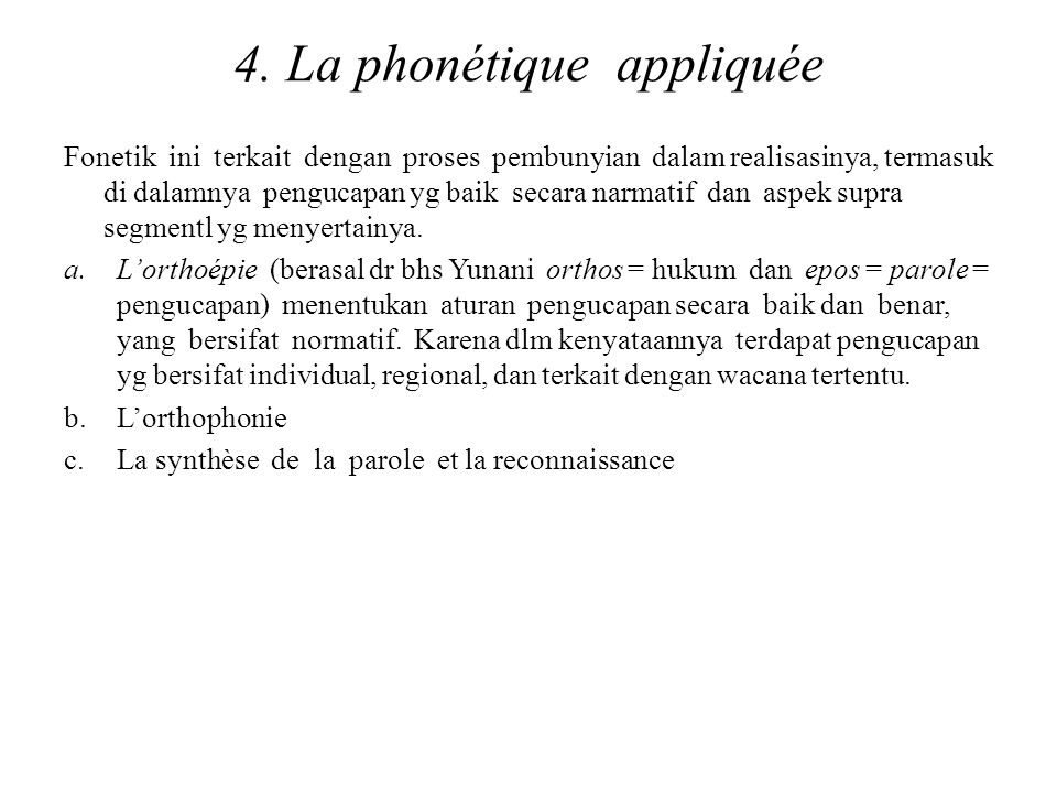 4. La phonétique appliquée