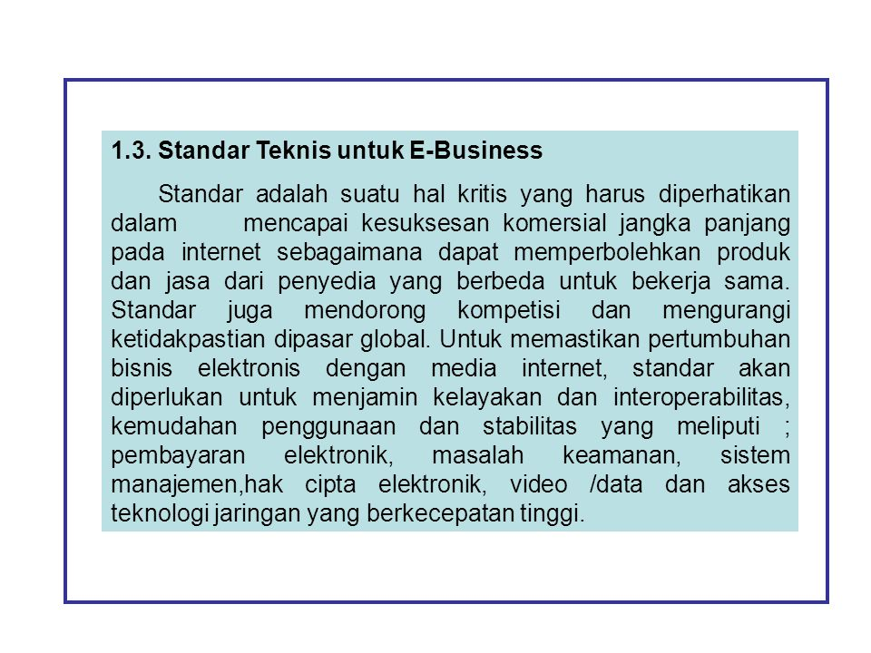 1.3. Standar Teknis untuk E-Business