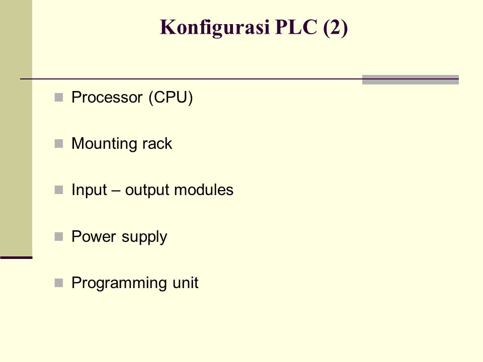 Konfigurasi PLC (2) Processor (CPU) Mounting rack